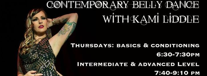 Contemporary Belly Dance Classes w/ Kami Liddle