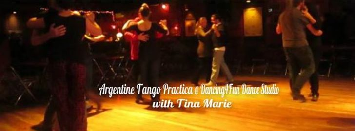 La Esquina Practica de Tango w/ Tina Marie 2nd Fri of each Month