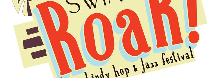 Swing Roar 2019 - Lyon Lindy Hop and Solo Jazz Festival