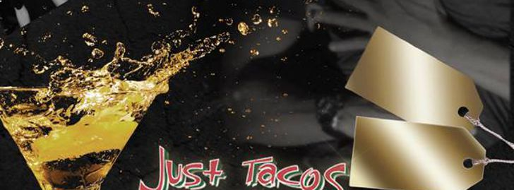 Latin Nights (Sabado Con Sabor) Just Tacos