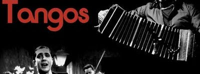 """Tangos"" From Gardel to Piazzolla"
