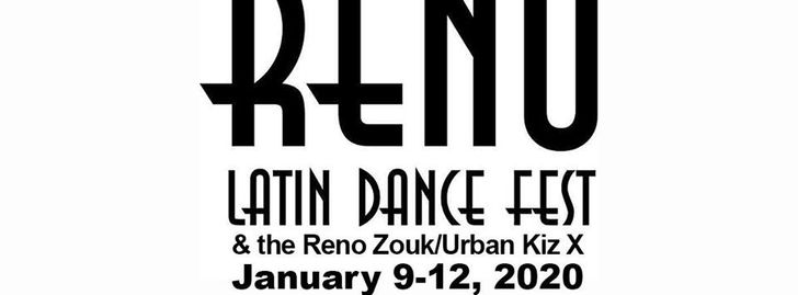 2020 Reno Latin Dance Fest & Zouk/Urban Kiz X Official FB Event
