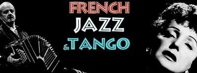 French Jazz & Tango Celebrating Piaf, Brel, Aznavour & Piazzolla