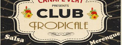 "Club Tropicale Featuring Live Music by ""Salsa del Norte"""