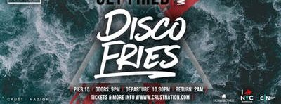 Get Fried w/ Disco Fries NYC Boat Party Yacht
