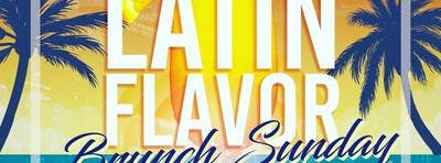 Latin Flavor Brunch Sunday