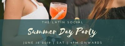 The Latin Social Summer Day Party