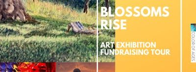 BLOSSOMS RISE Art Exhibition DONATIONS