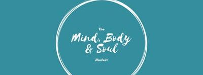 The Mind, Body & Soul Market - A Wellness Event