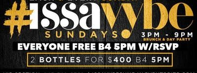 Issa Vybe Sunday Brunch & Day Party weekly event @GQEVENT