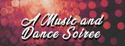 A Music and Dance Soiree
