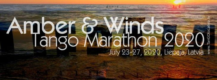 Amber & Winds Tango Marathon 2020 * Liepaja, Latvia * Jul 23-27