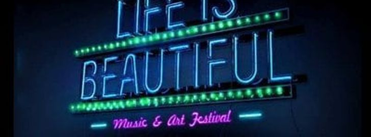 Life is Beautiful Festival 2021