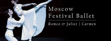 Moscow Festival Ballet: Romeo & Juliet and Carmen