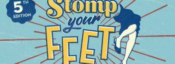 Stomp Your Feet 2018