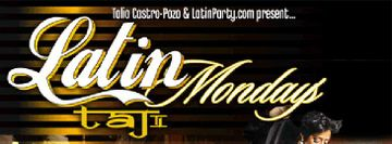 Latin Mondays at Taj Lounge