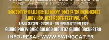 Montpellier Lindy Hop Weekend # 18