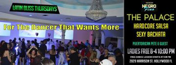 Salsa Bachata Latin Bliss Thursdays at the Palace