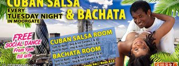 Tuesdays in Moorgate Cuban Salsa & Bachata