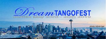 Dream Tango Festival - Seattle WA