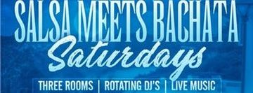 Salsa Meets Bachata Saturdays with alternating Live Salsa & Bachata Bands