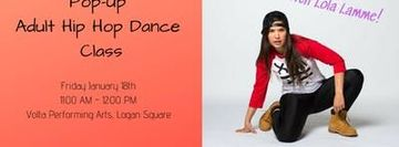 Adult Hip Hop Pop-up Class with Lola Lamme!