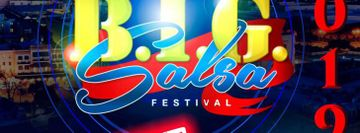 8th Annual BIG Salsa Festival 2019