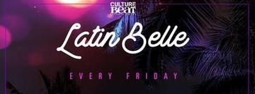 Latin Belle Fridays at Belle Station,  MAR 22