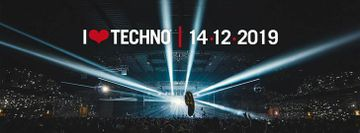 I Love Techno 2019