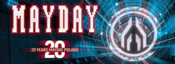 Mayday Poland 2019 - 20 Years