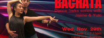 Bachata dance 6wks series with Arnold & Jennifer
