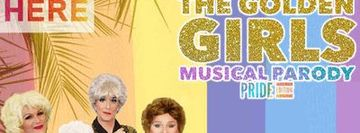 """The Golden Girls Musical Parody: Pride Edition"""