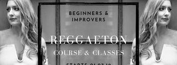 Reggaeton Course & Sessions - Beginners & Improvers