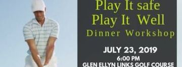 Play It Safe Play It Well  Dinner Workshop