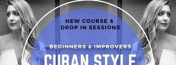 September Edition - LADIES CUBAN SALSA STYLING - Beginners & Improvers