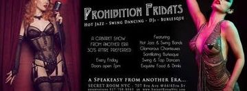 Prohibition Fridays / A CABARET SHOW  FROM ANOTHER ERA