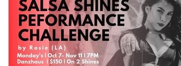 Inessence Presents: Salsa Shines Performance Challenge by Rosie (LA)