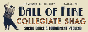 Ball of Fire - Collegiate Shag Weekend