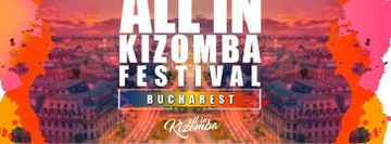 Bucharest – All In Kizomba Festival 2020