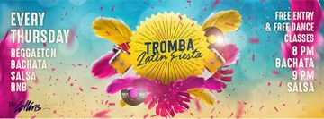 Tromba Latin Fiesta - Ms Collins (FREE Party on Thursdays)
