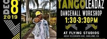 Dancehall Workshop with Tango Leadaz