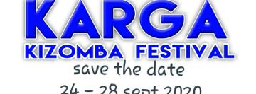 Karga Kizomba Festival 2020 (Official Event)