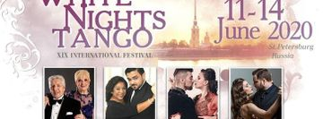 XIX White Nights Tango Festival in SPb 11-14 of June 2020