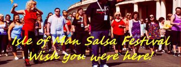 ON HOLD - Isle of Man Salsa Festival 3rd Edition
