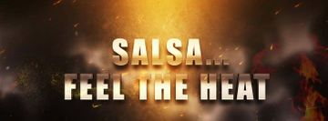 Salsa feel the heat Summer Salsa Weekender 8th to 10th July 2022